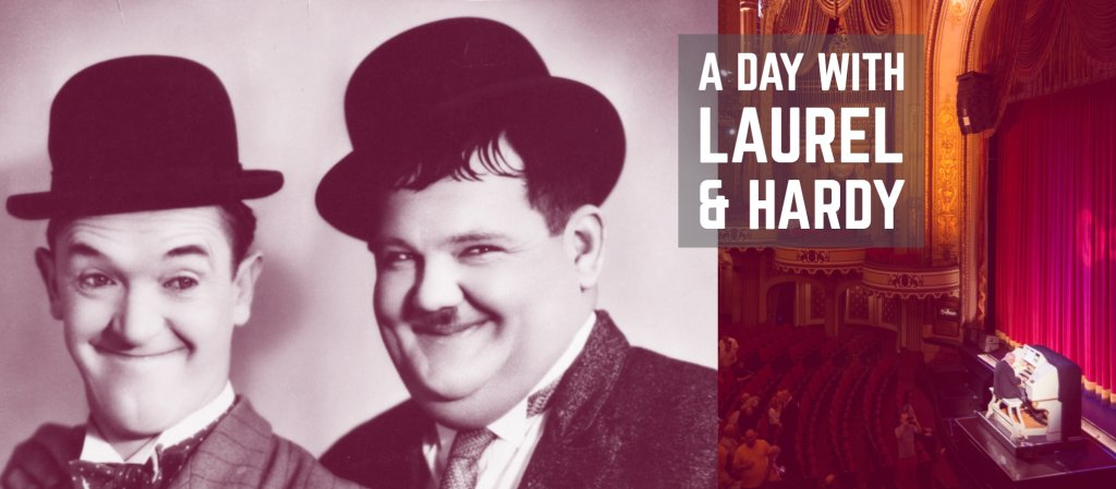 A Day with Laurel & Hardy